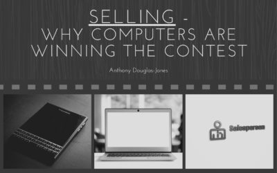 Selling – Why Computers are Winning the Contest